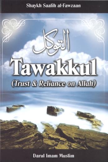 tawakkul-trust-and-reliance-on-allah-by-shaykh-saalih-al-fawzan-4011805-0-1294149072000